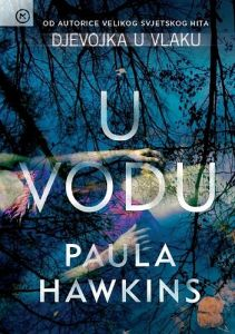 Paula Hawkins: U vodu